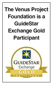 The Venus Project Foundation is a GuideStar Exchange Gold Participant