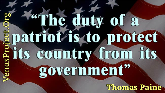 The duty of a patriot is to protect his / her country from its government - Thomas Paine