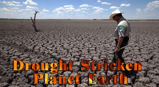 Drought Stricken Planet Earth, Study Finds More of Earth Is Hotter and Says Global Warming Is at Work