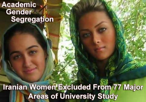 The Criminal and Barbaric Islamic Republic of Mullah's Government in Iran, Implementing Gender Segregation. 77 Academic Subjects Announced Not Suitable for Women
